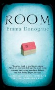 Click here to read more or buy a copy of Emma Donoghue's Room