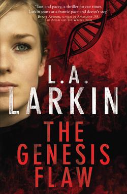 Click here to read more or buy The Genesis Flaw by L. A. Larkin