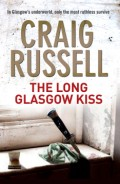 Click here for mopre details or to buy The Long Glasgow Kiss