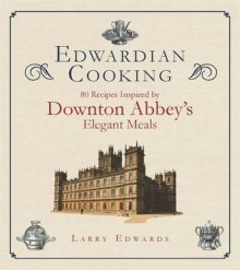 Click here for more details or to buy Edwardian Cooking