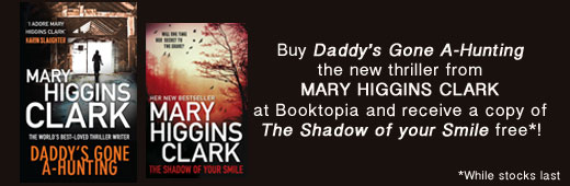 Click here to order Daddy's Gone A-Hunting +FREE copy of The Shadow of Your Smile