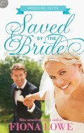 Click here to order Saved by the Bride or for more details