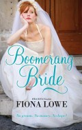Click here to order Boomerang Bride or for more details