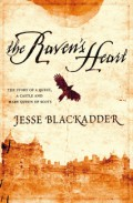 The Raven's Heart The Story of a Quest, a Castle and Mary Queen of Scots
