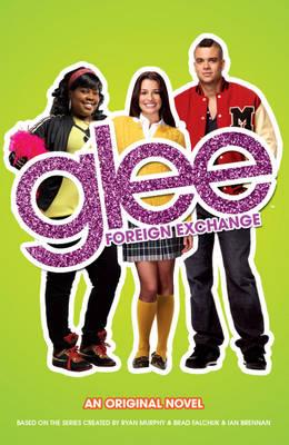 Click for more detail or to buy Glee: Foreign Exchange