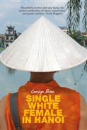 Click for more detail or to buy Single White Female In Hanoi