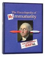 Click here for more details or to buy The Encyclopedia of My Immaturity