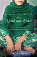 Click for more detail or to buy Forbidden Lessons In A Kabul Guesthouse