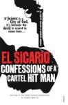 a Mexican hitman tells the truth about the war on drugs