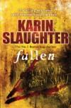 Karen Slaughter at her very best
