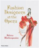 Click for more detail or to buy Fashion Designers at the Opera