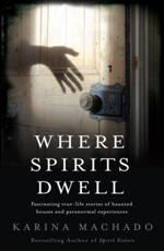 Click here for more details or to buy Where Spirits Dwell