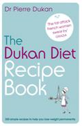 Click for more detail or to buy The Dukan Diet Recipe Book