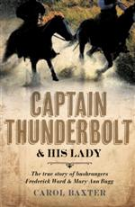 click here for more details or to buy Captain Thunderbolt and his Lady