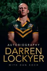 Click here for more details or to buy Darren Lockyer