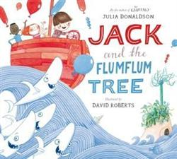 Click for more detail or to buy Jack and The Flum Flum Tree