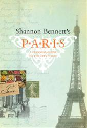 Click for more detail or to order Shannon Bennett's Paris