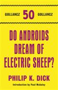 Click for more detail or to order Do Androids Dream Of Electric Sheep?
