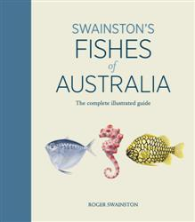Click for more detail or to order Swainston's Fishes Of Australia