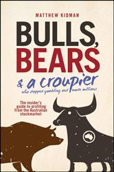 Click for more detail or to order Bulls, Bears and A Croupier