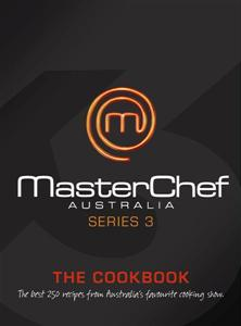 Click here for more details or to buy Masterchef Australia: Cookbook Series 3