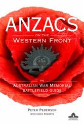 Click for more detail or to order Anzacs on the Western Front