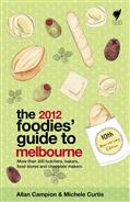 Click for more detail or to buy The Foodies Guide 2012: Melbourne