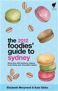Click for more detail or to order The Foodies Guide 2012: Sydney