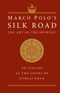 Click for more detail or to order Marco Polo's Silk Road