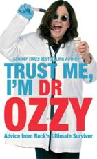 Click for more detail or to buy Trust Me, I'm Dr. Ozzy