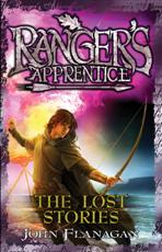 Click here for more details or to buy Ranger's Apprentice Book 11: The Lost Stories