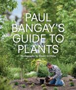 Click for more detail or to buy Paul Bangay's Guide to Plants