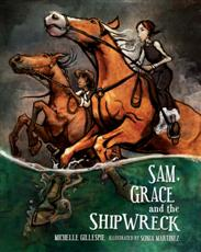 Click here for more details or to buy Sam, Grace and the Shipwreck