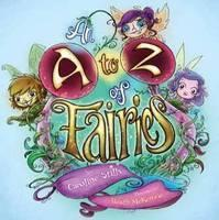 Click here for more details or to buy An A - Z of Fairies