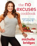Click here for more details or to buy The No Excuses Cookbook