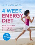 Click here for more details, or to buy 4 Week Energy Diet