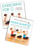 Click here for more details, or to buy Mums Shape Up