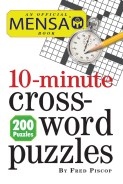 Click for more detail or to order Mensa 10-Minute Crossword Puzzles