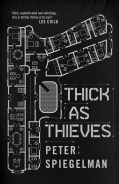 Click for more detail or to order Thick as Thieves