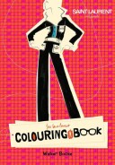 Click for more detail or to order Yves Saint Laurent Rive Gauche Colouring Book