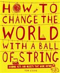Click for more detail or to order How to Change the World With a Ball of String