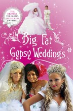 Click for more detail or to order Big Fat Gypsy Weddings