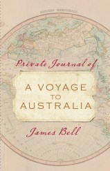 Click for more detail or to order Private Journal of a Voyage to Australia