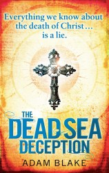 Click for more detail or to order The Dead Sea Deception