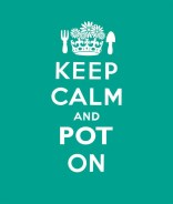 Click for more detail or to order Keep Calm and Pot On