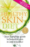 Click for more detail or to order The Healthy Skin Diet